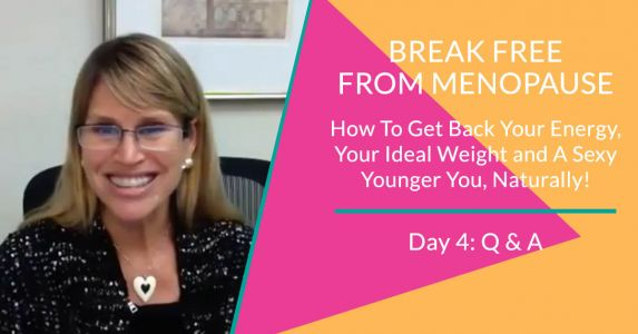Break Free From Menopause - Day 4: Q&A