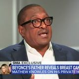 Mathew Knowles Opened Up About the Moment He Realized He Had Breast Cancer