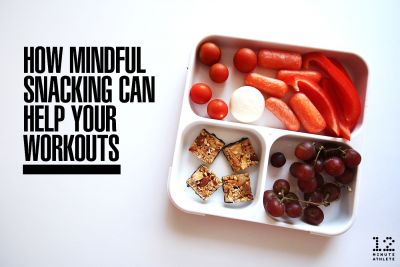 How Mindful Snacking Can Help Your Workouts