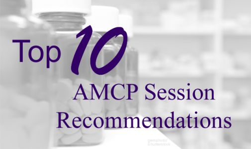 Top 10 AMCP Sessions Health Execs Should Attend