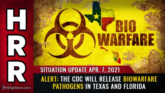 Situation Update, April 7th: ALERT - The CDC will release biowarfare PATHOGENS in Texas and Florida to punish states that refuse vaccine passports