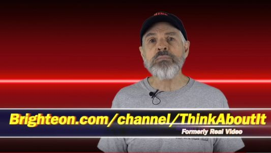 "Super popular ""Think About It"" video channel announces move to Brighteon.com as YouTube accelerates censorship and demonetization of truthful speech"