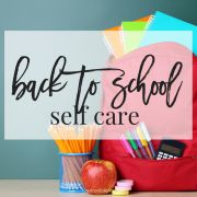 Back to School Self-Care
