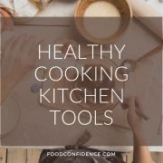My Favorite Kitchen Tools for Healthy Cooking