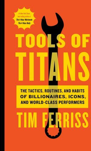 Success Tips - The Tools of Titans