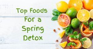 17 Top Foods For A Spring Detox