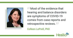 Q&A: Causal link between COVID-19 and hearing, balance disorders 'weak'