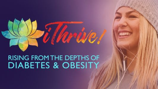 Diabetes and obesity: How you can survive and thrive