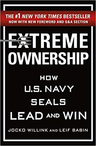 Are you taking Extreme Ownership of your Life?