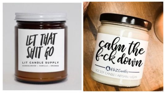 Swear Word Candles Exist To Help You Chill The F*ck Out