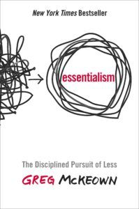 Success Tips - Are you living as an Essentialist?