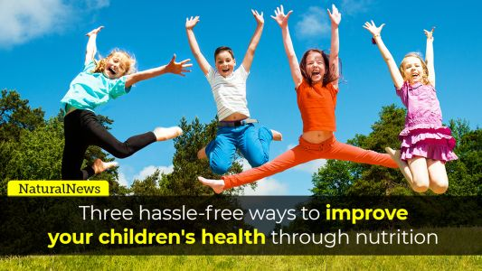3 hassle-free ways to improve your children's health through nutrition